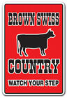 BROWN SWISS COUNTRY Decal farm animals watch your step redneck