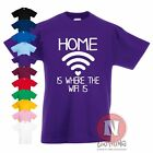 Home Is Where Der Wifi Ist T-shirt Kinder 3-13 Jahre Lustig Teenager