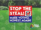 """STOP THE STEAL 18""""x24"""" Yard Sign Coroplast Printed SINGLE SIDED with FREE STAND"""