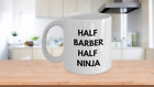 Barber Mug - Half Barber Half Ninja Novelty Coffee Tea Mug