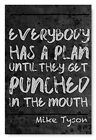 Mike Tyson Wall Art Home Workplace Décor Everyone Has a Plan Quote Poster
