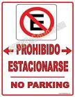 NO PARKING Sign - SPANISH   PROHIBIDO ESTACIONARSE SIGN