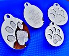 Round Paw Dog Pet ID Tags Disc Dog tag or Cat tag Engraved Free
