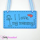 Personalised I Love My Mum Mummy Mom Mothers Sign Mother's Day Present Gift Son