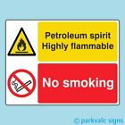 400x300mm Petroleum Spirit Highly Flammable / No Smoking Garage Sign (1124)