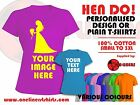Hen Night Custom Design T-Shirts or just Plain T-Shirts