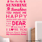 YOU ARE MY SUNSHINE, MY ONLY SUNSHINE... Kids / Nursery Removable wall decal