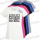 5 Out of 3 People Struggle With Maths Mens Womens New T-Shirt Teacher School Fun