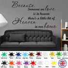 Because Someone We Love Is In Heaven - Wall Art Sticker Quote - 4 Styles
