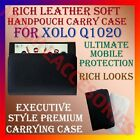 RICH LEATHER SOFT CASE for XOLO Q1020 MOBILE HANDPOUCH PREMIUM COVER HOLDER NEW