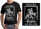 """""""BRITISH BY BIRTH, ENGLISH BY THE GRACE OF GOD"""" ENGLAND T-SHIRT, ST GEORGE"""
