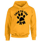 Adult Cat Dog Hoodie - Talk To The Paw - Pet Lover Gift Hooded - Pug Kitten Pups