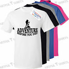 Adventure Before you die Hiking Walking T-Shirt Brand Best Gifts for Him or Her