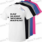 Eat Sleep Work Repeat Mens T-Shirts Funny work clothing Best Novelty Gifts