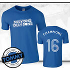 Leicester City Fan Champions T-Shirt, Dilly Ding Dilly Dong LCFC Foxes Ranieri