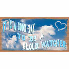 Friend Wood Signs - GS 2404 Wood Plaque - Cloud Watcher-GiggleSticks