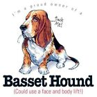 Funny Dog Tshirt: Basset Hound Could Use A Face & Body Lift Puppy Pet Paw Canine