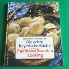 Traditional Bavarian Cooking: Die echte bayerische Küche: Cookery Hardback
