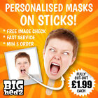PERSONALISED FACE MASK ON A STICK Life-size Party Stag Do Hen Night 1,2,3,4,5,10