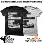 DON'T CHEAT ON YOUR WORKOUTS Men's Gym Bodybuilding T-shirt Bodybuilding c213