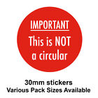 30mm - Red - 'IMPORTANT - This is NOT a circular' Postal Stickers - Labels