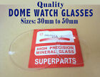 Dome Watch Crystals, Mineral Glass for pocket watch or wrist watch, BEST QUALITY