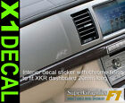 Interior chrome finish dashboard decal sticker to fit Jaguar XKR x1