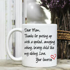 Coffee Mug - Funny Quote - Mothers Day - Dear Mom
