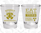Wedding Party Shot Glasses Funny Shot Glass (423) Eat Drink And Be Married