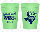 Personalized 30th Birthday Party Favor Cups Custom Cup (20072) Redneck, Texas