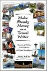 Nonfiction - MAKE STEADY MONEY AS A TRAVEL WRITER NEW PRELOADED AUDIO PLAYER BOOK