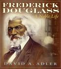 FREDERICK DOUGLASS - ADLER  DAVID A. - NEW SCHOOL AND LIBRARY BOOK