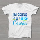 I'm going to be a Big Cousin Boys - Childrens Kids T Shirt Announcement T-Shirt