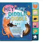 HEY DIDDLE DIDDLE AND OTHER CLASSIC NURSERY RHYMES - SILVER DOLPHIN BOOKS (COR)/