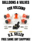 BALLOONS & VALVES FOR EASY START VOLCANO~ GREAT QUALITY FOR LESS $$$! FREE S&H