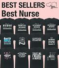 Best Nurse Fnisex t-shirt Funny Gift Present Carer Student Dental Ward Nursery