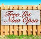 TREE LOT NOW OPEN Advertising Vinyl Banner Flag Sign Many Sizes CHRISTMAS
