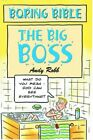 The Big Boss (Boring Bible Series) by Robb, Andy 1842981595 FREE Shipping online kaufen
