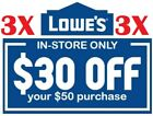LOWE'S $30 off $50 In-Store 1/2/3Coupons, Instant Delivery! Expires 12/07/2019