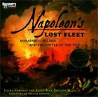 Napoleon's Lost Fleet : Bonaparte, Nelson, and the Battle of the Nile