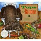 Tops and Bottoms by Janet Stevens <br/> by Janet Stevens | HC | Acceptable