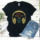 Cant Hear You I'm Gaming Shirt, Headphones Funny Video Game Shirt, Gamer Shirt