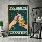 Love Wine Love Beer Drunker You And Me We Got This Poster No Frame Canvas