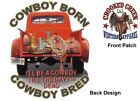 Cowboy Born,Cowboy Bred, Truck, New White T-Shirt  S-XL