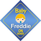Baby Freddie On Board Car Sign *Choice of Hair Colours*