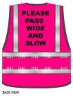 HI Viz Vis Safety Vest Horse Riding PLEASE PASS WIDE AND SLOW Pink or Green