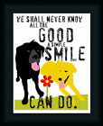 The Good a Simple Smile Can Do by Ginger Oliphant Inspirational Sign 11x14