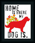 Home Is Where My Dog Is by Ginger Oliphant Inspirational Sign 11x14 Framed Art