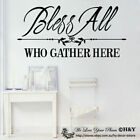 """""""Bless All Who Gather Here"""" Wall Art Quotes Vinyl Decal Sticker Home Decor Mural"""