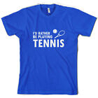 Rather Be Playing Tennis - Mens T-Shirt - 10 Colours - Wimbledon - Andy Murray